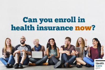 Can you enroll in health insurance right now?
