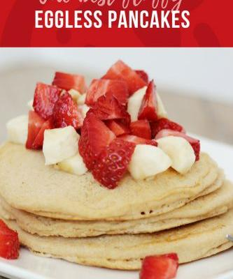 The Best Recipe for Fluffy Eggless Pancakes