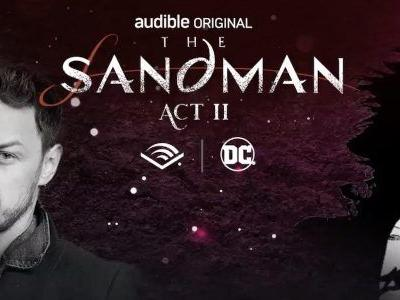 'The Sandman: Act II' Audio Drama Reveals New Cast with James McAvoy, Kat Dennings, Andy Serkis, and More