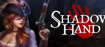 Now Available on Steam - Shadowhand, 10% off!