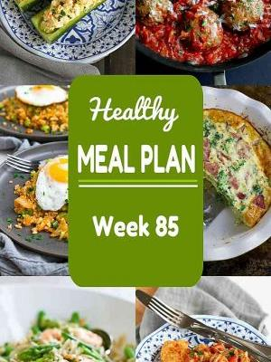 Healthy Meal Plan {Week 85}
