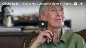 Dr. Jane Goodall Hosts 'Shelter Me: Community Matters'