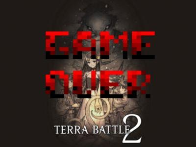 Terra Battle 2 is shutting down in North America, already taken off the Play Store