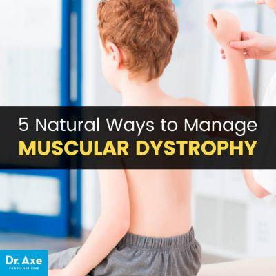 Muscular Dystrophy: Symptoms, Risk Factors & 5 Natural Remedies