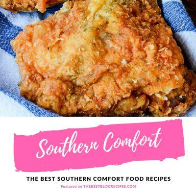 The Best Southern Comfort Food Recipes