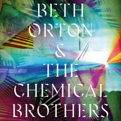 "Beth Orton & The Chemical Brothers - ""I Never Asked To Be Your Mountain"""