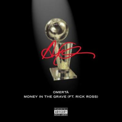 "Drake - ""Omertá"" & ""Money In The Grave"""
