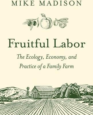 Weekend reading: Fruitful Labor