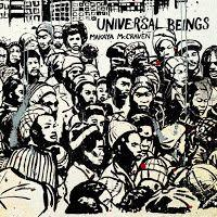 Makaya McCraven - Universal Beings *****