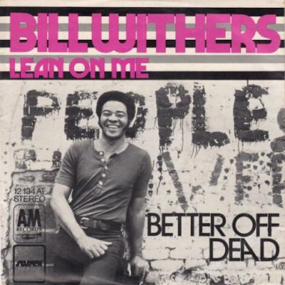 """The Number Ones: Bill Withers' """"Lean On Me"""""""