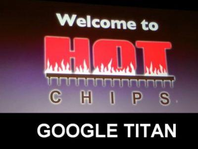 Hot Chips 2018: Google Titan Live Blog