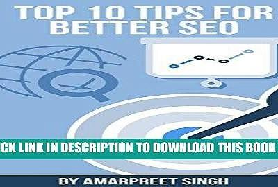 Top 10 Tips for Better SEO: Search Engine Optimization Tips to Get Better Search