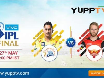 The Battle of the Bests: Watch the IPL 2018 Final CSK vs SRH Live on YuppTV