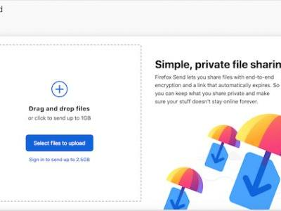 Firefox Send Encrypted File Sharing Service Goes Live