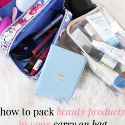 How to Pack Beauty Products for Travel