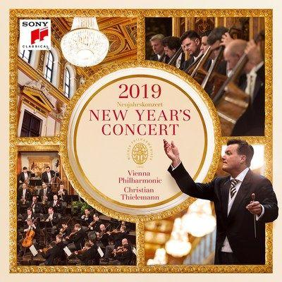Sony Classical Releases the 2019 New Year's Concert With the Vienna Philharmonic & Christian Thielemann Album Available Now