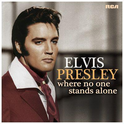 RCA/Legacy Recordings Set to Release Elvis Presley - Where No One Stands Alone on Friday, August 10