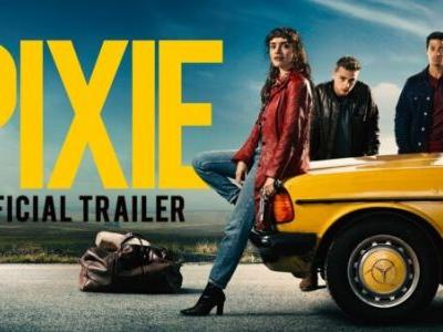Trailer and Poster of Pixie starring Olivia Cooke, Ben Hardy, Daryl McCormack, and Alec Baldwin