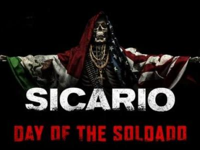 You're Gonna Need Stitches: SICARIO: DAY OF THE SOLDADO Trailer Is All Out War