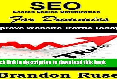 EBook SEO Search Engine Optimization For Dummies: Improve Website Traffic Today! Get More