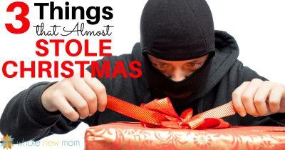 3 Things that Almost Stole Christmas - Part 2