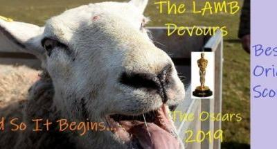 The LAMB Devours the Oscar 2019 - Best Original Score