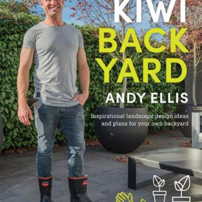 Be in to win one of five copies of Kiwi Backyard by Andy Ellis, valued at $45