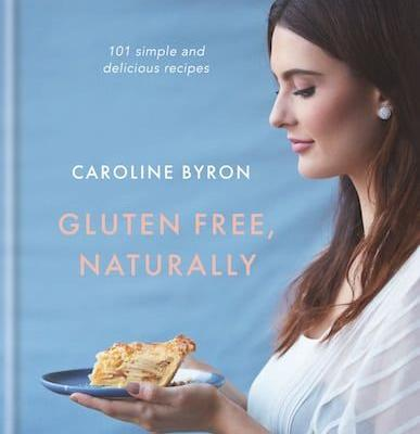 A Favorite, New Gluten Free Cookbook: Gluten Free, Naturally