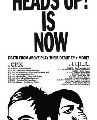 Death From Above announce Heads Up US tour