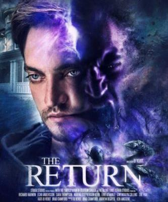 The Return Movie starring Richard Harmon, Echo Andersson, and Sara Thompson