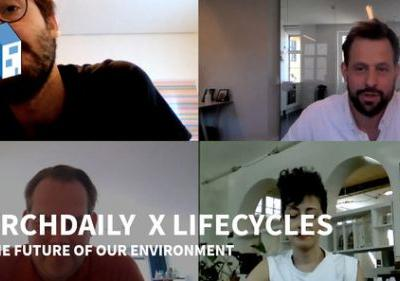 ArchDaily X LifeCycles: The Future of our Environment