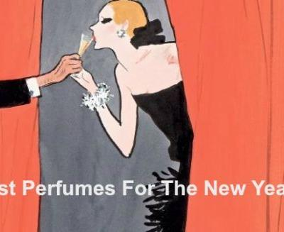The New Year: What Perfumes to Wear in 2019