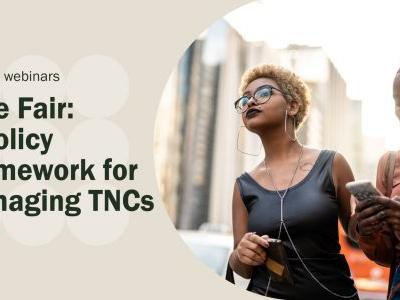Ride Fair: A Policy Framework for Managing TNCs