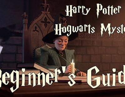 Hogwarts Mystery Guide: Go From Beginner to Expert With These Essential Tips