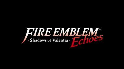 Fire Emblem Echoes: Shadows of Valentia Coming to the 3DS in May