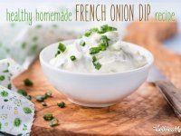 Healthy Homemade French Onion Dip