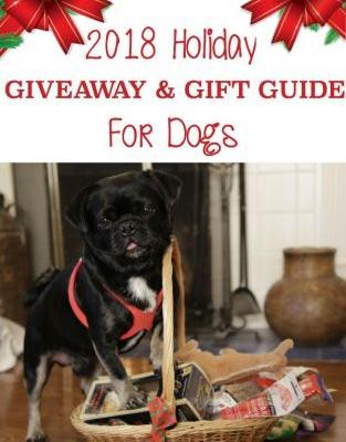 2018 Holiday Giveaway and Gift Guide For Dogs