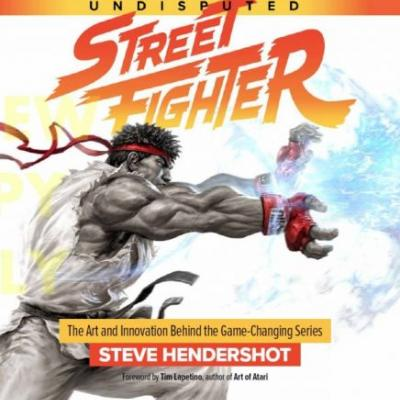 Three decades of action: UNDISPUTED STREET FIGHTER: A 30th ANNIVERSARY RETROSPECTIVE is a heavy-hitting tribute to the series we love