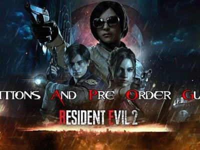 Resident Evil 2 Pre-Order and Edition Guide