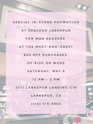 Yet Another Awesome Reason to Swing By SpaceNK Larkspur for the MBB Meet-and-Greet on May 6!