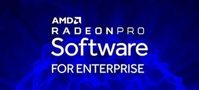 AMD Releases Radeon Pro Software for Enterprise 19.Q1: Adds Limited Support for Consumer Radeon Cards