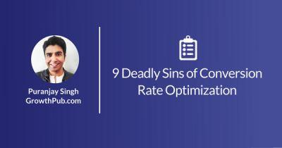 9 Deadly Sins of eCommerce CRO Every Marketer Needs to Avoid
