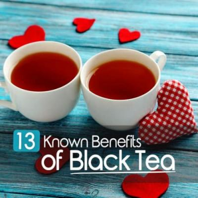 The 13 Known Benefits of Black Tea