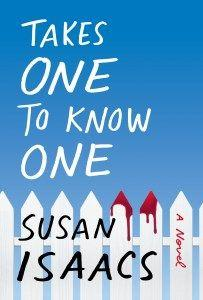 'New York Times' Bestselling Author Susan Isaacs Announces Book Tour For 'Takes One To Know One'