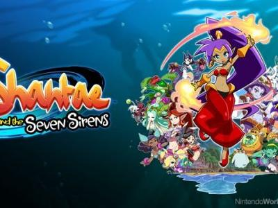 Shantae And The Seven Sirens Scores May 28 Release
