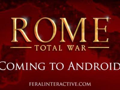 ROME: Total War is finally coming to Android
