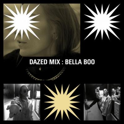 Dazed Mix: Bella Boo