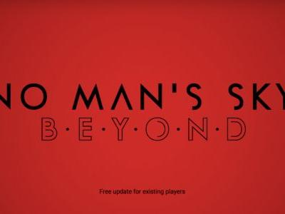 """No Man's Sky Receiving Major Update Called """"Beyond"""", Introduces """"Radical New Multiplayer Experience"""""""