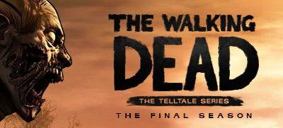 Now Available on Steam - The Walking Dead: The Final Season