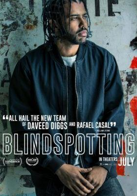 Blindspotting Movie - Character posters